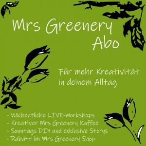 Mit dem Mrs Greenery Abo holst du dir die geballte Ladung an Kreativität mit Naturmaterialien auf dein Smartphone. Live Online Workshops, DIY, Ratgeber, Tipps, Deko mit Naturmaterialien Kreativ Online Kurs